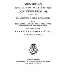Memorias para la vida del santo Rey Don Fernando III dadas a luz con pándices y otras ilustraciones