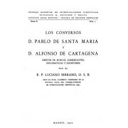 Los conversos D. Pablo de Santa María y D. Alfonso de Cartagena, Obispos de Burgos, Gobernantes, Diplomáticos y escritores
