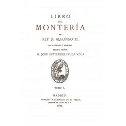 Libro de la Montería del Rey Don Alfonso XI tomo 1