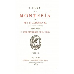 Libro de la Montería del Rey Don Alfonso XI tomo 2