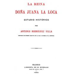 La reina Doña Juana La Loca