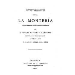 Investigaciones sobre la montería y los demás ejercicios del cazador