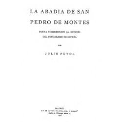La Abadía de San Pedro de Montes