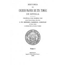 Historia del Colegio Mayor de Santo Tomás de Sevilla