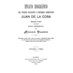 Ensayo biográfico del célebre navegante y consumado cosmógrafo Juan de la Cosa .
