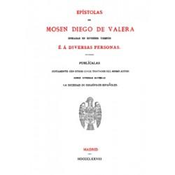 Epistolas de Mosén Diego Valera enviadas en diversos tiempos e a diversas personas