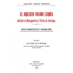 El dialecto vulgar leonés hablado en la Maragatería y Tierra de Astorga