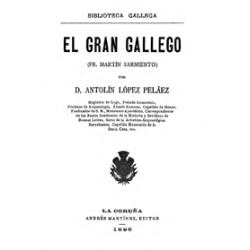 El gran gallego ( Fr. Martín Sarmiento)