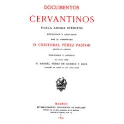 Documentos cervantinos hasta ahora inéditos