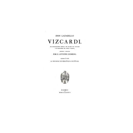 Don Lazarillo Vizcardi, sus investigaciones músicas con ocasión del concurso a un Magisterio de capilla vacante