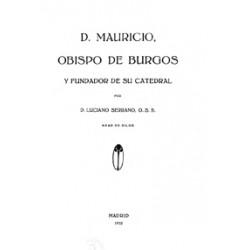 Don Mauricio, Obispo de Burgos y Fundador de su catedral