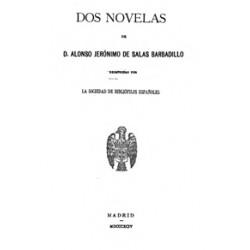 Dos novelas de D. Alonso Jerónimo de Salas Barbadillo