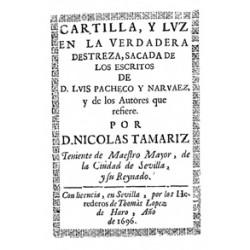 Cartilla y luz en la verdadera destreza sacada de los escritos de Luis Pacheco y Narváez