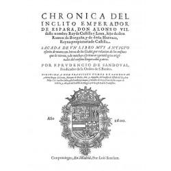 Chronica del ínclito Emperador de España Don Alonso VII deste nombre