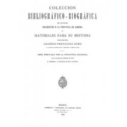 Colección Bibliografico-biográfica de noticias referentes a la provincia de Zamora o materiales apara su Historia