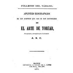 Apuntes biográficos de los diestros que se han distinguido en el arte de torear