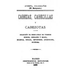 Cabezas, Cabecitas y Cabezotas