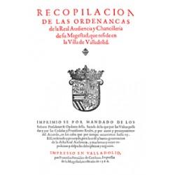 Recopilación de las Odenanças de la Real Audiencia y Chancilleria de su Magestad, que reside en la Villa de Valladolid