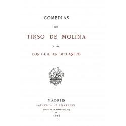 Comedias de Tirso de Molina y de Guillen de Castro