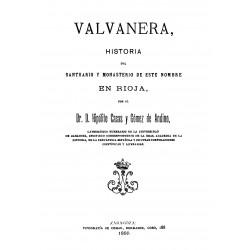 Valvanera. Historia del santuario y Monasterio de este nombre en Rioja