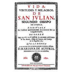 Vida, virtudes y milagros de San Julián, segundo Obispo de Cuenca