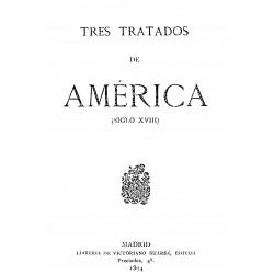 Tres tratados de América ( siglo XVIII)