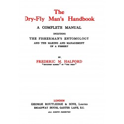 The Dry Fly Man´s Hand book