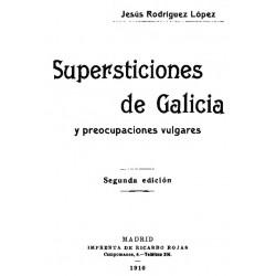 Supersticiones de Galicia y preocupaciones vulgares