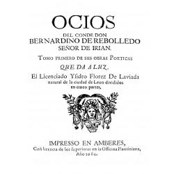 Ocios del Conde Don Bernardino de Rebolledo , señor de Irian