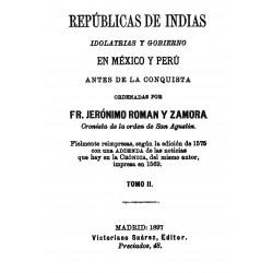 Repúblicas de Indias Idolatrías y Gobierno en México y Perú antes de la conquista