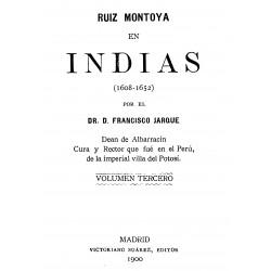 Ruiz Montoya en Indias ( 1608-1652)