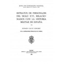 Retratos de personajes del siglo XVI , relacionados con la Historia militar de España