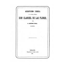 NOticia de D. Genonimo de Urrea y de su novela caballeresca inédita D. Clarisel de las Flores