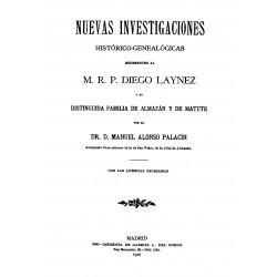 Nuevas investigaciones histórico-genealógicas referentes al M.P. Diego Lainez y su distinguida familia de Almazán y de Matute