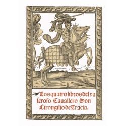 Los quatro libros del valeroso caballero Don Lirongilio de Tracia y MAcedonia