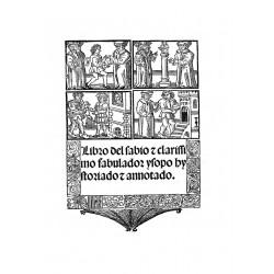 Libro de sabio y clarisimo fabulador Esopo Hystoriador annotado