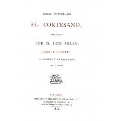 Libro intitulado El Cortesano compuesto por D. Luis Millán