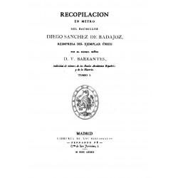 Recopilación en metro del Bachiller Diego Sánchez de Badajoz Tomo 1