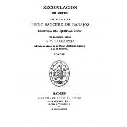 Recopilación en metro del Bachiller Diego Sánchez de Badajoz Tomo 2