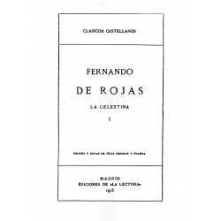La Celestina de Fernando de Rojas tomo 1