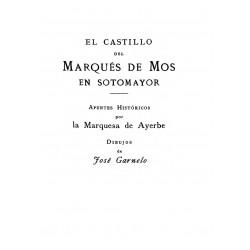 El Castillo del Marqués de Mos en Sotomayor