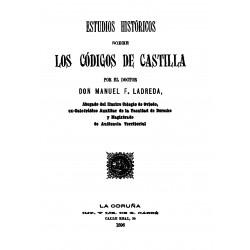 Estudios históricos sobre los códigos de Castilla