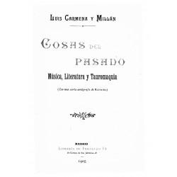 Cosas del pasado: música, literatura y tauromaquía
