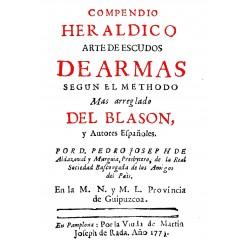 Compendio heráldico .Arte de escudos de Armas según el méthodo mas arreglado del Blasón y autores españoles