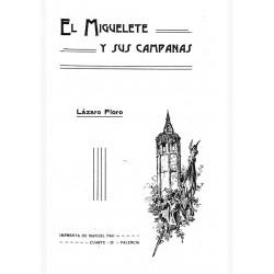 Descripción e historia del Miguelete y sus campanas