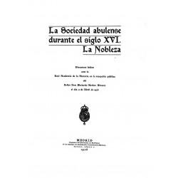 La Sociedad Abulense durante el siglo XVI.La Nobleza