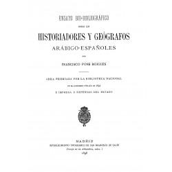Ensayo bio-bibliográfico sobre los historiadores y geógrafos arábigo-españoles