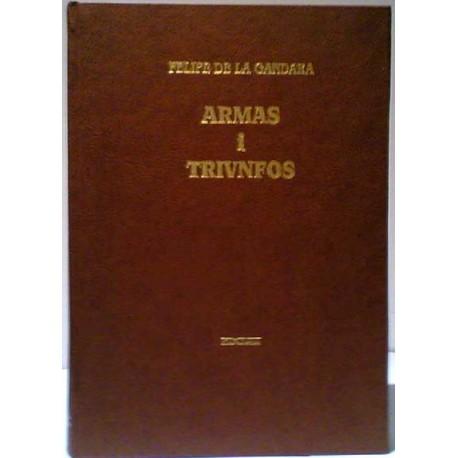 Armas y triunfos de los hijos de Galicia