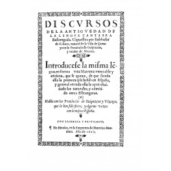 Discursos de la antigüedad de la lengua cántabra vascongada