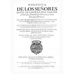 Coronica de los Señores Reyes de Castilla, Don Sancho el deseado, Don Alonso el octavo y Don Enrique el primero